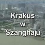 Krakus w Szanghaju
