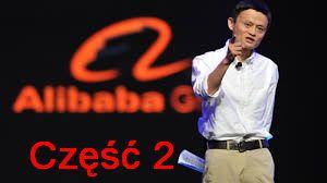 Jack Ma i Alibaba, czesc 2